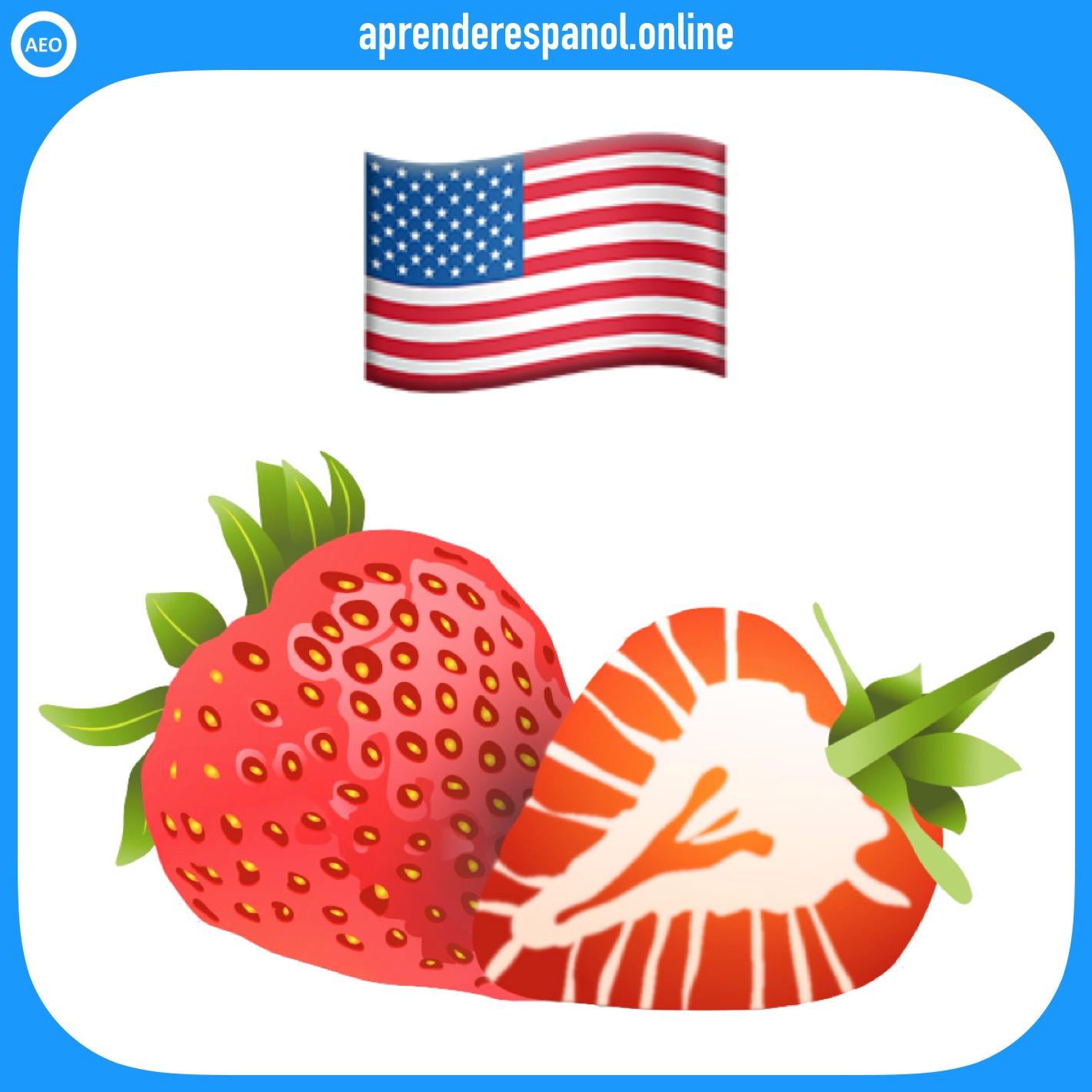 frutas: fresa - frutas en español - vocabulario de las frutas en español