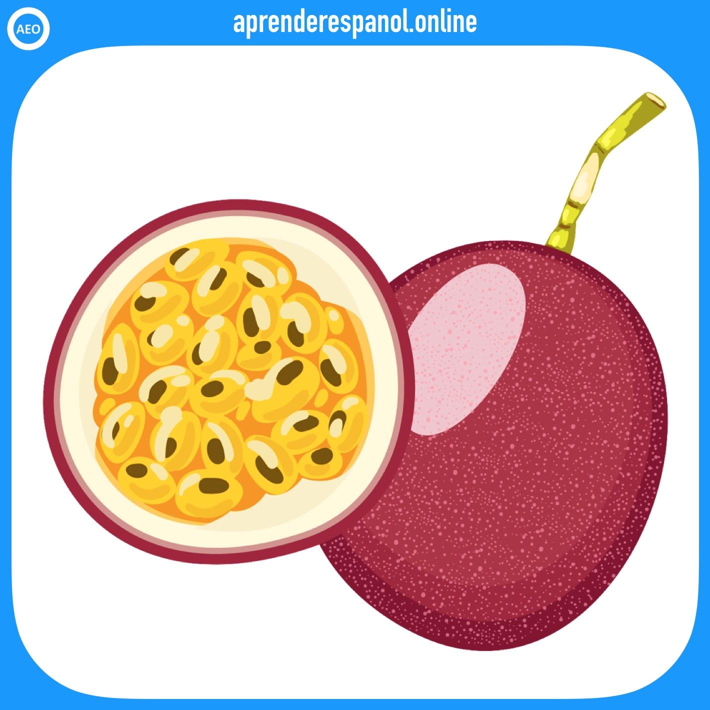 maracuyá - frutas en español - vocabulario de las frutas en español