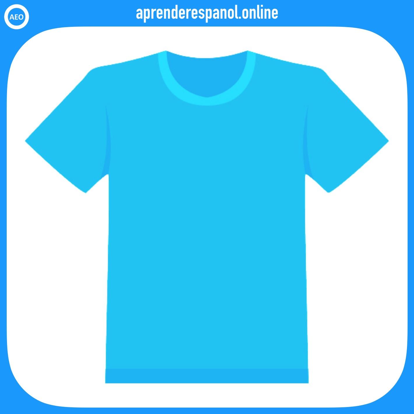camiseta | ropa en español | vocabulario de la ropa en español