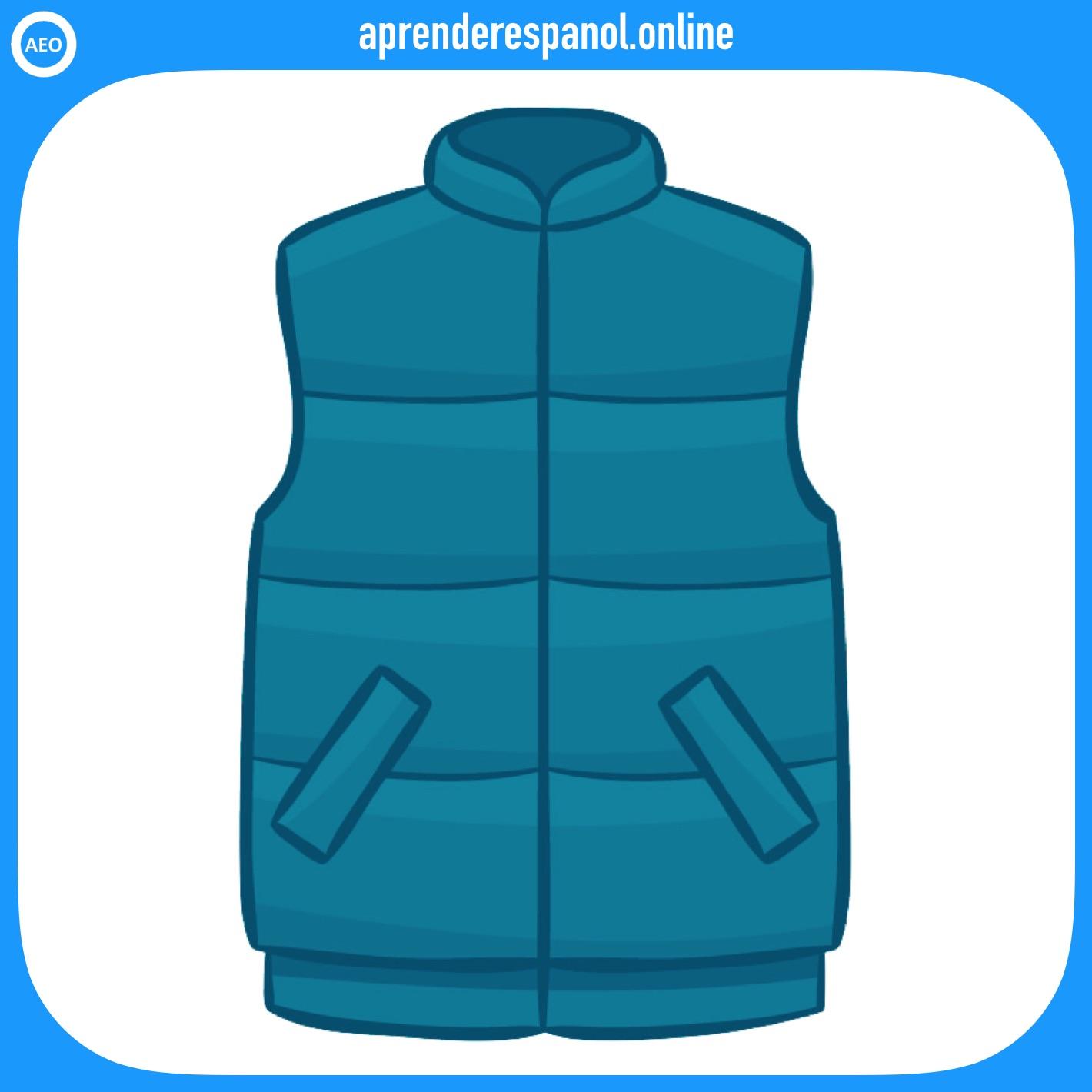 chaleco | ropa en español | vocabulario de la ropa en español