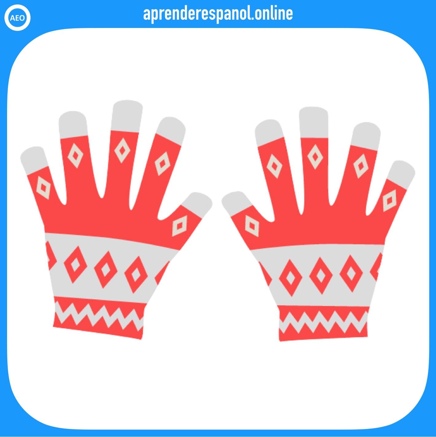 guantes | ropa en español | vocabulario de la ropa en español