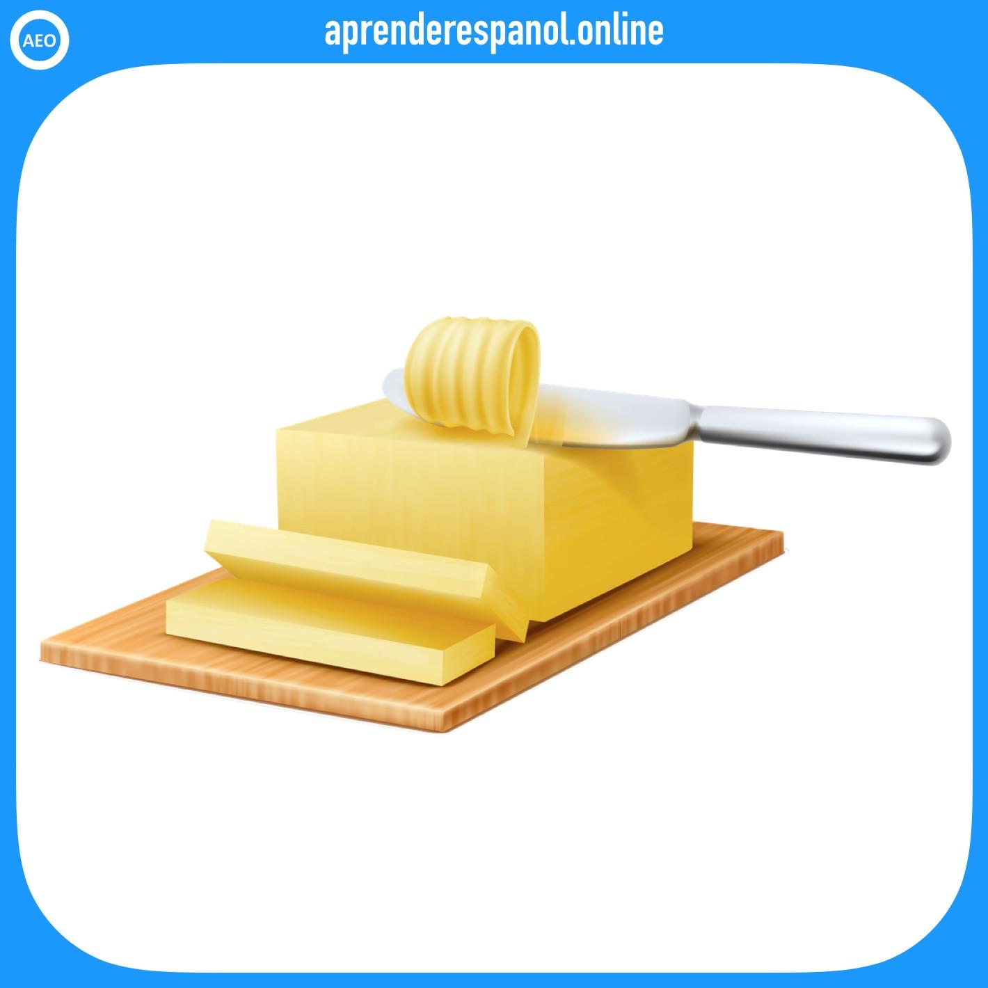 mantequilla   alimentos en español   vocabulario de los alimentos en español