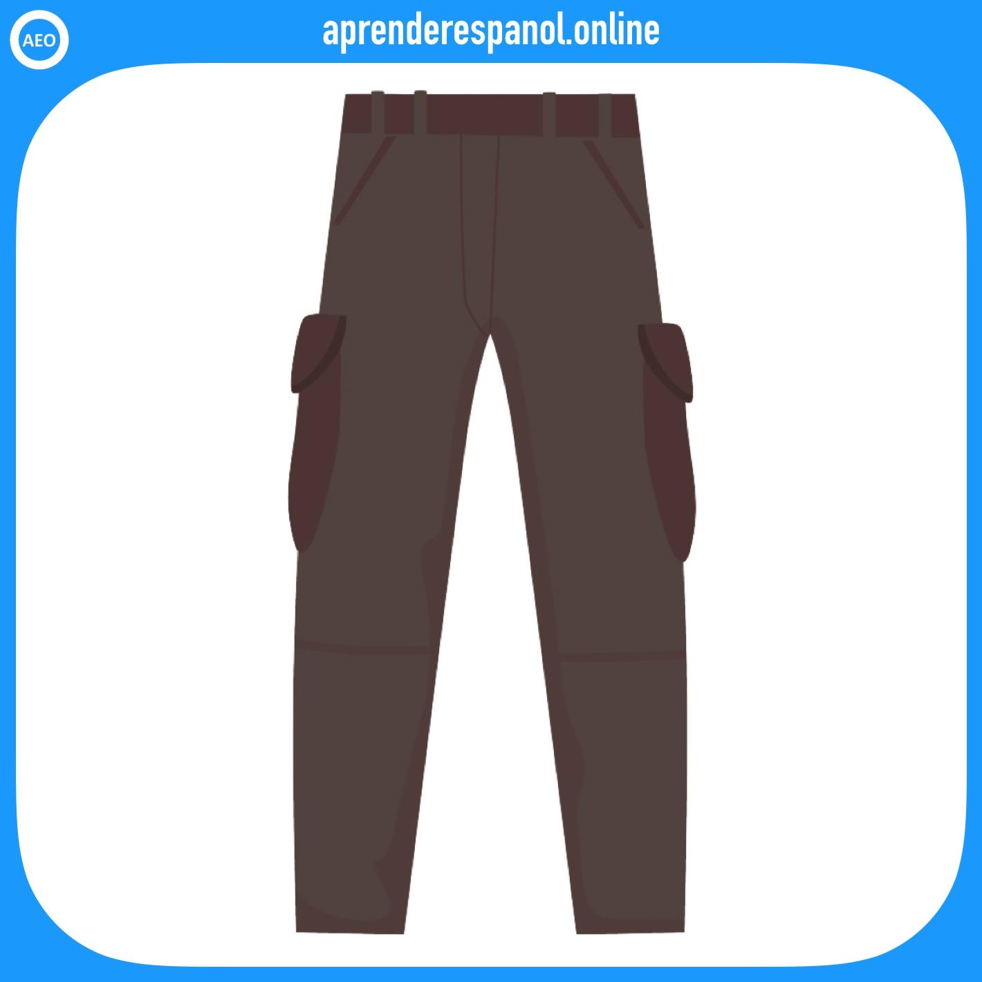pantalones | ropa en español | vocabulario de la ropa en español