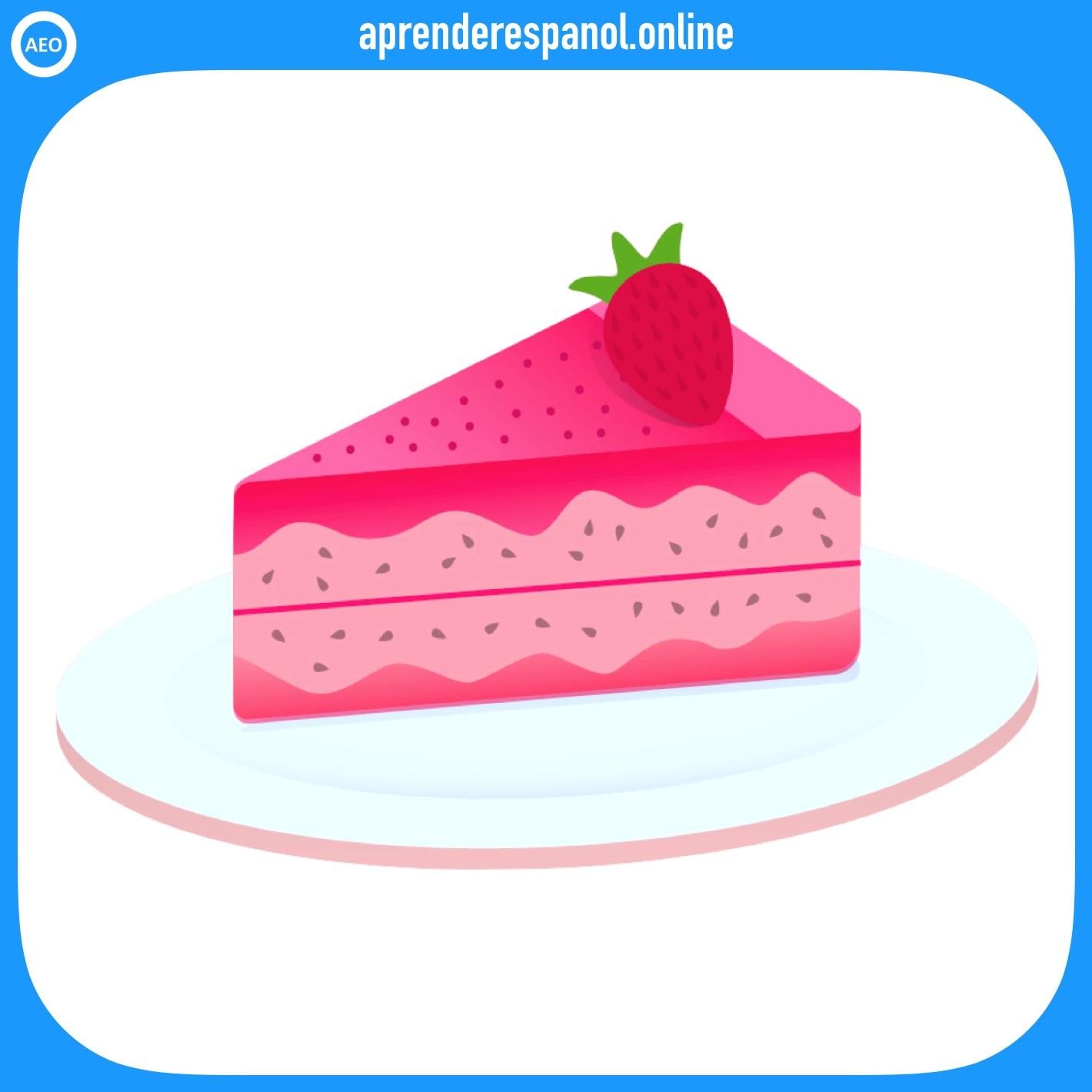 pastel   postres y dulces en español   vocabulario de los postres en español