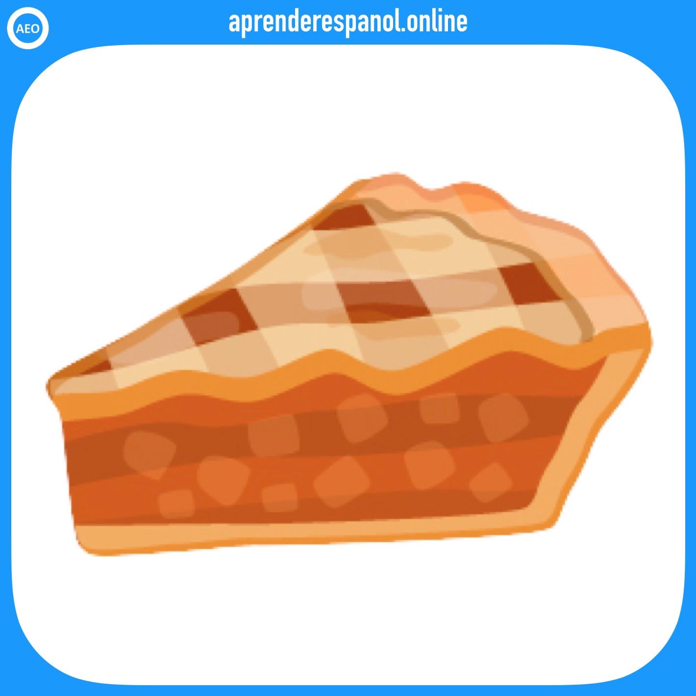 tarta de manzana   postres y dulces en español   vocabulario de los postres en español